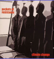 The Climate Change CD Cover Art Work by Pockets of Resistance